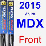 Front Wiper Blade Pack for 2015 Acura MDX - Vision Saver