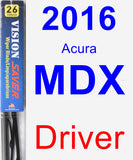 Driver Wiper Blade for 2016 Acura MDX - Vision Saver