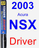 Driver Wiper Blade for 2003 Acura NSX - Vision Saver