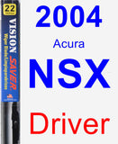 Driver Wiper Blade for 2004 Acura NSX - Vision Saver