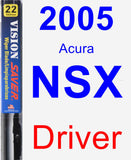 Driver Wiper Blade for 2005 Acura NSX - Vision Saver