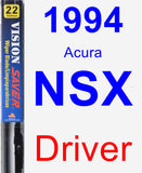 Driver Wiper Blade for 1994 Acura NSX - Vision Saver