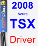 Driver Wiper Blade for 2008 Acura TSX - Vision Saver