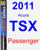 Passenger Wiper Blade for 2011 Acura TSX - Vision Saver