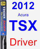 Driver Wiper Blade for 2012 Acura TSX - Vision Saver