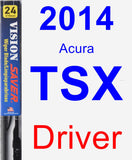 Driver Wiper Blade for 2014 Acura TSX - Vision Saver