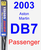 Passenger Wiper Blade for 2003 Aston Martin DB7 - Vision Saver