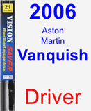Driver Wiper Blade for 2006 Aston Martin Vanquish - Vision Saver