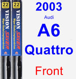 Front Wiper Blade Pack for 2003 Audi A6 Quattro - Vision Saver