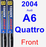 Front Wiper Blade Pack for 2004 Audi A6 Quattro - Vision Saver