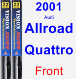 Front Wiper Blade Pack for 2001 Audi Allroad Quattro - Vision Saver