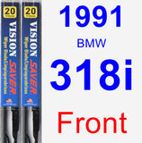 Front Wiper Blade Pack for 1991 BMW 318i - Vision Saver