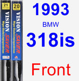 Front Wiper Blade Pack for 1993 BMW 318is - Vision Saver