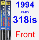 Front Wiper Blade Pack for 1994 BMW 318is - Vision Saver