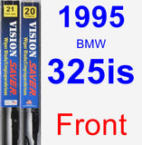 Front Wiper Blade Pack for 1995 BMW 325is - Vision Saver