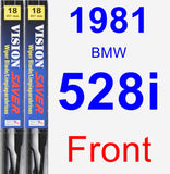 Front Wiper Blade Pack for 1981 BMW 528i - Vision Saver