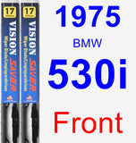 Front Wiper Blade Pack for 1975 BMW 530i - Vision Saver