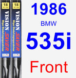 Front Wiper Blade Pack for 1986 BMW 535i - Vision Saver