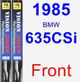 Front Wiper Blade Pack for 1985 BMW 635CSi - Vision Saver