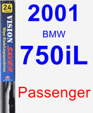 Passenger Wiper Blade for 2001 BMW 750iL - Vision Saver