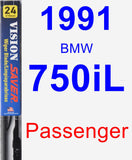 Passenger Wiper Blade for 1991 BMW 750iL - Vision Saver