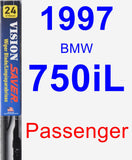 Passenger Wiper Blade for 1997 BMW 750iL - Vision Saver