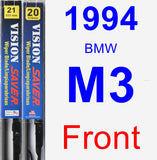 Front Wiper Blade Pack for 1994 BMW M3 - Vision Saver