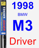 Driver Wiper Blade for 1998 BMW M3 - Vision Saver