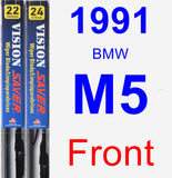 Front Wiper Blade Pack for 1991 BMW M5 - Vision Saver