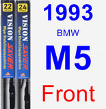 Front Wiper Blade Pack for 1993 BMW M5 - Vision Saver