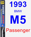 Passenger Wiper Blade for 1993 BMW M5 - Vision Saver
