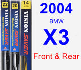 Front & Rear Wiper Blade Pack for 2004 BMW X3 - Vision Saver