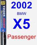 Passenger Wiper Blade for 2002 BMW X5 - Vision Saver