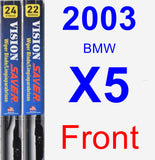 Front Wiper Blade Pack for 2003 BMW X5 - Vision Saver