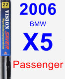 Passenger Wiper Blade for 2006 BMW X5 - Vision Saver