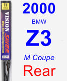 Rear Wiper Blade for 2000 BMW Z3 - Vision Saver