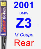 Rear Wiper Blade for 2001 BMW Z3 - Vision Saver