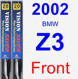Front Wiper Blade Pack for 2002 BMW Z3 - Vision Saver