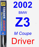 Driver Wiper Blade for 2002 BMW Z3 - Vision Saver
