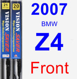 Front Wiper Blade Pack for 2007 BMW Z4 - Vision Saver