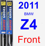 Front Wiper Blade Pack for 2011 BMW Z4 - Vision Saver
