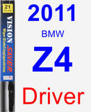 Driver Wiper Blade for 2011 BMW Z4 - Vision Saver