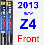 Front Wiper Blade Pack for 2013 BMW Z4 - Vision Saver