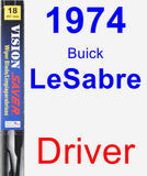 Driver Wiper Blade for 1974 Buick LeSabre - Vision Saver
