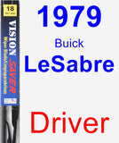Driver Wiper Blade for 1979 Buick LeSabre - Vision Saver