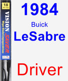 Driver Wiper Blade for 1984 Buick LeSabre - Vision Saver