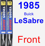Front Wiper Blade Pack for 1985 Buick LeSabre - Vision Saver