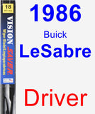 Driver Wiper Blade for 1986 Buick LeSabre - Vision Saver