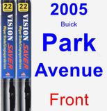 Front Wiper Blade Pack for 2005 Buick Park Avenue - Vision Saver