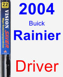 Driver Wiper Blade for 2004 Buick Rainier - Vision Saver